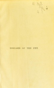 Cover of: A handbook of diseases of the eye and their treatment
