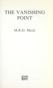 Cover of: The vanishing point | M. R. D. Meek