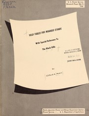 Cover of: Yield tables for managed stands with special reference to the Black Hills | Clifford A. Myers