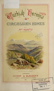 Cover of: Turkish harems [and] Circassian homes