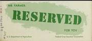 Cover of: Mr. Farmer: Reserved for you ... | United States. Department of Agriculture