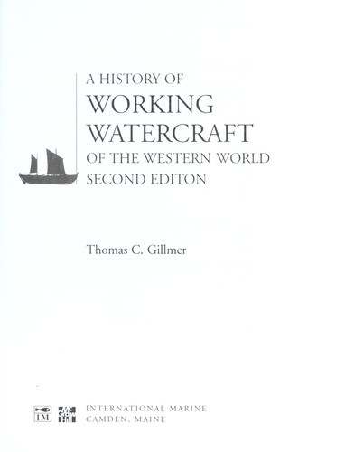 A history of working watercraft of the western world by Thomas Charles Gillmer