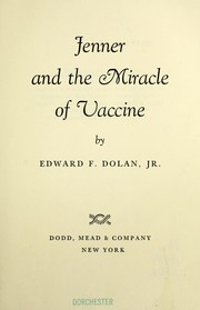 Cover of: Jenner and the miracle of vaccine. | Edward F. Dolan