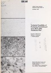 Cover of: Technical feasibility of producing particleboard from Black Hills ponderosa pine
