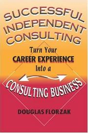 Cover of: Successful Independent Consulting | Douglas Florzak