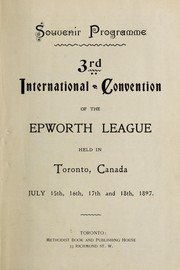Cover of: Souvenir programme, 3rd international convention of the Epworth League |
