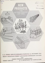 Cover of: New products from low-grade ponderosa pine timber | Roland L. Barger