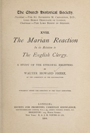 Cover of: The Marian reaction in its relation to the English clergy