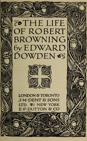 Cover of: The life of Robert Browning