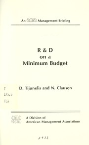 Cover of: R & D on a minimum budget | D. Tijunelis