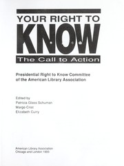 Cover of: Your Right to Know: The Call to Action/Your Right to Know  by Calif.) American Library Association Conference 1992 (San Francisco