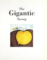 Cover of: The gigantic turnip | Aleksey Konstantinovich Tolstoy