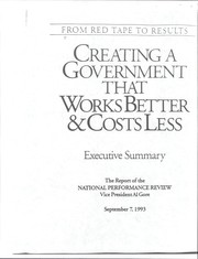 Cover of: Creating a government that works better & costs less | National Performance Review (U.S.)