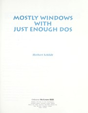 Cover of: Mostly Windows with just enough DOS