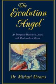 Cover of: The Evolution Angel | Dr. Michael Abrams