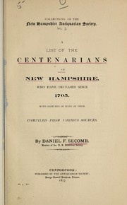 Cover of: A list of the centenarians of New Hampshire | Daniel F. Secomb