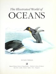 Cover of: The illustrated world of oceans | Susan Wells