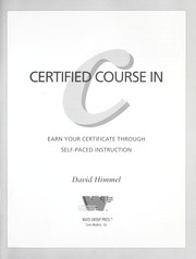 Cover of: Certified course in C | David Himmel