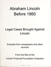 Cover of: Abraham Lincoln before 1860 | Lincoln Financial Foundation Collection