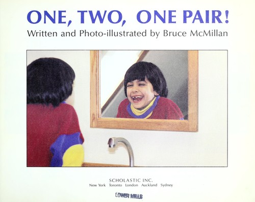 One, Two, One Pair! (Blue Ribbon Book) by Bruce McMillan