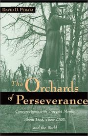 Cover of: The orchards of perseverance | David D. Perata