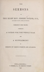 Cover of: The sermons of the Right Rev. Jeremy Taylor
