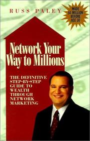Cover of: Network Your Way to Millions | Russ Paley