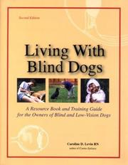 Cover of: Living with blind dogs