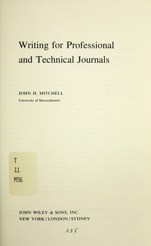 technical writing journals Technical writing for publication in journals and for presentation authors: ofelia k bautista, phd adjunct professor, uplb teresita l rosario, phd professor.