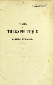 Cover of: Trait©℗♭ de th©℗♭rapeutique et de mati©℗·re m©℗♭dicale