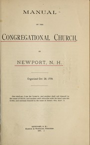 Cover of: Manual of the Congregational Church in Newport, N.H. | Newport, N.H. Congregational Church