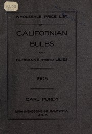 Cover of: Wholesale price list of Californian bulbs and Burbank's hybrid lilies