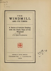 Cover of: The windmill and its times | E. B. Shuttleworth