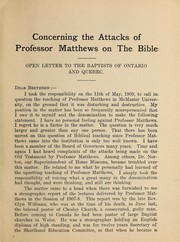 Cover of: Concerning the attacks of Prof. Matthews on the Bible