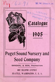 Cover of: Descriptive catalogue 1905 | Puget Sound Nursery and Seed Co