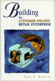 Cover of: Building the Customer Specific Retail Enterprise