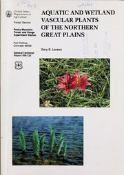 Cover of: Aquatic and wetland vascular plants of the northern Great Plains