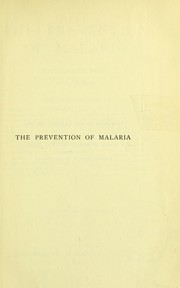 Cover of: The prevention of malaria