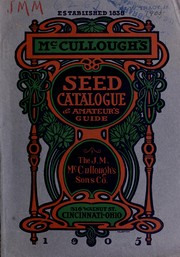 Cover of: Seed catalogue & amateur guide | J.M. McCullough