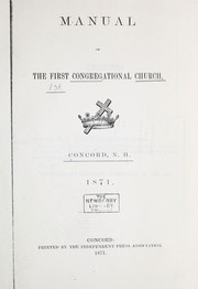Cover of: Manual of the First Congregational Church, Concord, N. H.  1871 | First Congregational Church (Concord, N.H.)