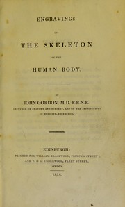 Cover of: Engravings of the skeleton of the human body | John Gordon