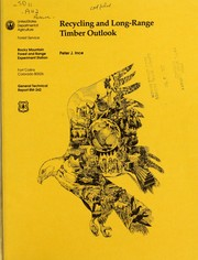 Recycling and long-range timber outlook by Peter J. Ince