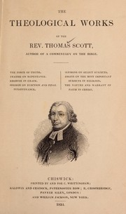 Cover of: The theological works of the Rev. Thomas Scott ... | Thomas Scott