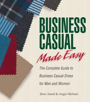 Cover of: Business Casual Made Easy | Ilene Amiel, Angie Michael Falls, Angie Michael