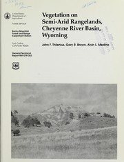 Cover of: Vegetation on semi-arid rangelands, Cheyenne River Basin, Wyoming | John F. Thilenius