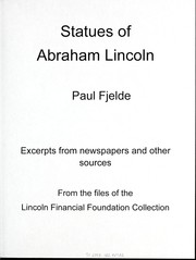 Statues of Abraham Lincoln by Lincoln Financial Foundation Collection