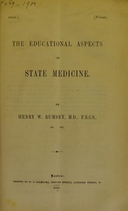 Cover of: The educational aspects of the state medicine | Henry Alexander Rumsey