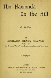 Cover of: The hacienda on the hill | Savage, Richard