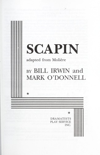 Scapin : adapted from Molière by