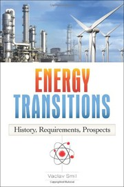 Cover of: Energy transitions | Vaclav Smil